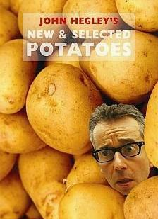 John Hegley New & Selected Potatoes